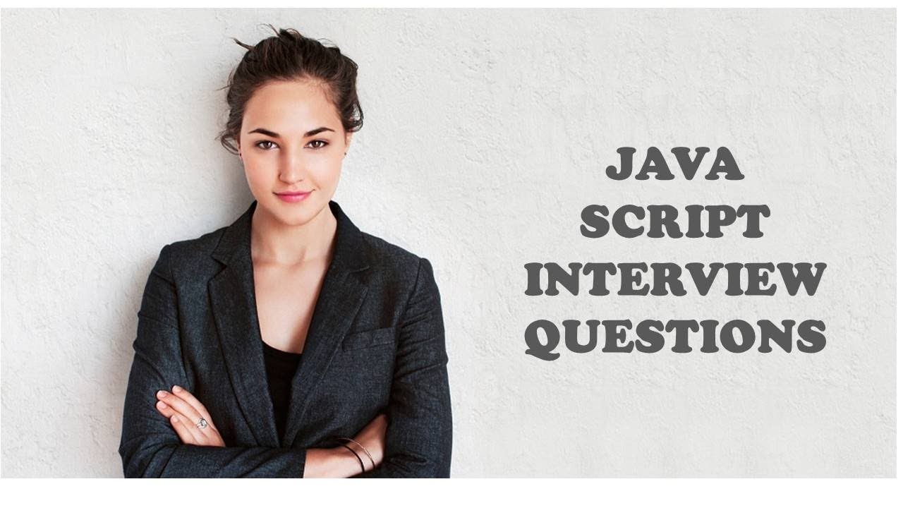 javascript interview questions javascript interview questions