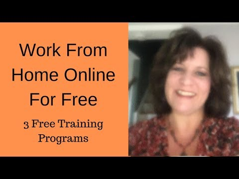 Work from Home Online for Free - 3 Free Training Programs