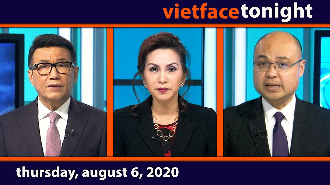 Vietface Tonight   Thursday, August 6, 2020