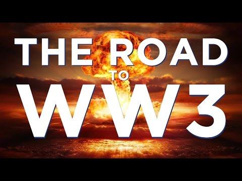 The Road to World War 3 Documentary