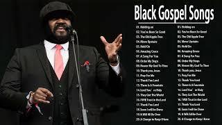 Greatest Black Gospel Songs || Greatest Black Gospel Songs Of All Time - gospel music songs 1970s