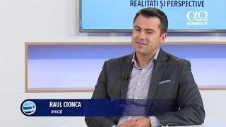 Realitati si perspective 78 - Valori creștine în societate - Raul Cionca (avocat)