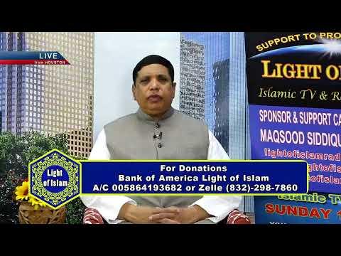 LIGHT OF ISLAM August 18 2019 Islamic Tv Program With (Maqsood Siddiqui) SEG 1