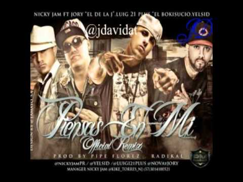 Piensas En Mi Nicky Jam Ft Yelsid Nova Y Jory Luigi 21 Jd Youtube