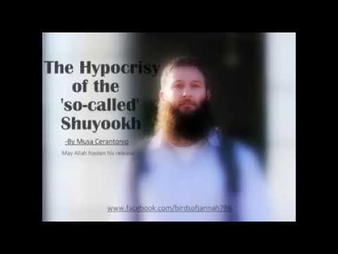 The hypocrisy of the shuyuks :Musa Cerantonio