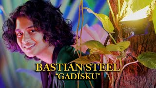 Bastian Steel - Gadisku (Official Music Video)