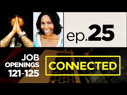 #CONNECTED 25 | Film Job in NY, TX & CA, Audio Jobs in WA & LA