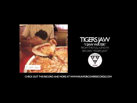 Tigers Jaw - I Saw Water (Official Audio) mp3