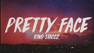 king-staccz---pretty-face