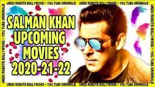 Salman Khan Upcoming Films 2020 To 2022