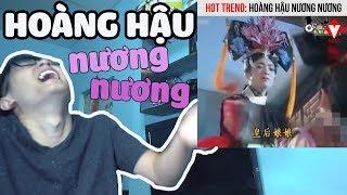 (Video Reaction) Hoàng Hậu Nương Nương Tha Mạng   Ô Kìa Hiệp thumbnail