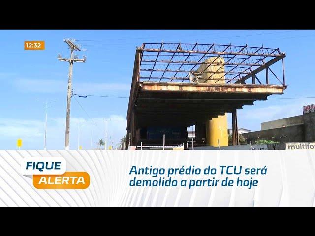 Condenado pelo CREA: Antigo prédio do TCU será demolido a partir de hoje