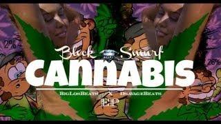 Black Smurf Cannabis EP Full Album