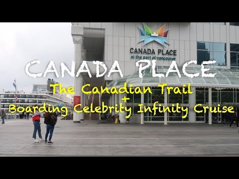 Canada Place Cruise Terminal | Canada Trail & Boarding Celebrity Cruise (Infinity) | Vancouver