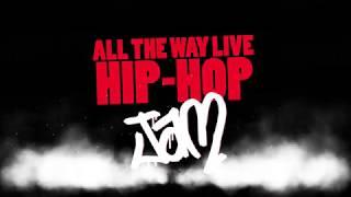 All The Way Live Hip-Hop Jam! - BUMP IT (New Original Musical)