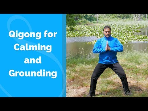 Qigong for Calming and Grounding the Mind - with Jeffrey Chand