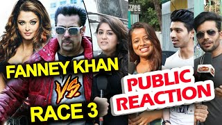 Salman's Race 3 CLASH With Aishwarya's Fanney Khan - Public Reaction