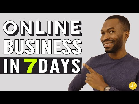 How To START AN ONLINE BUSINESS In 7 DAYS for 2020 | UK