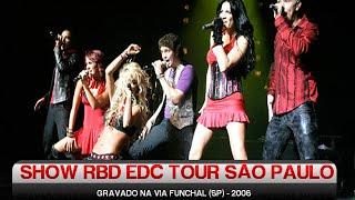 Show RBD Empezar Desde Cero Tour São Paulo 2008 - Completo