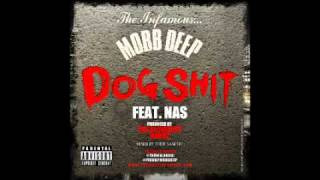 Mobb Deep feat. Nas - Dog Shit (Produced by Alchemist & Havoc)