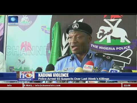Kaduna Violence: Police Arrest 93 Suspects Over Last Week's