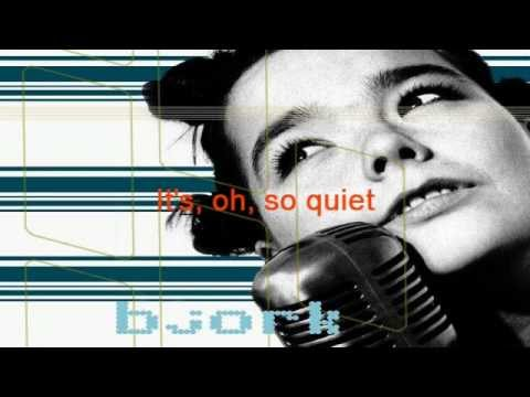 Björk - It's, oh, So Quiet [Karaoke]