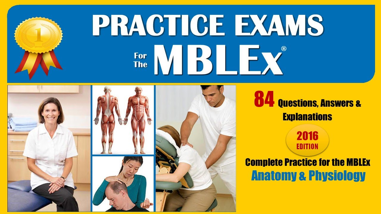 MBLEx Practice Exam anatomy and physiology part 1
