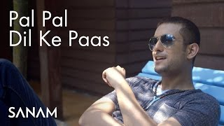 Video Pal Pal Dil Ke Paas | Sanam download MP3, 3GP, MP4, WEBM, AVI, FLV Desember 2017