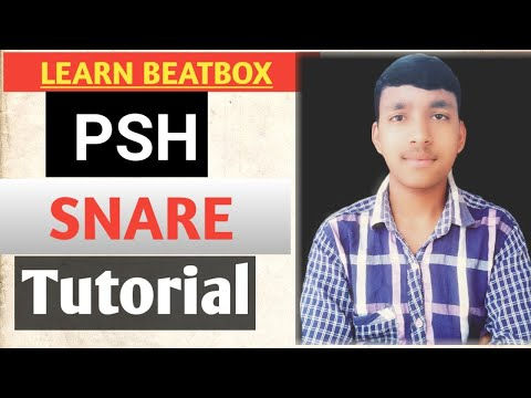 How to beatbox-PSH snare tutorial|beatbox tutorial in hindi|