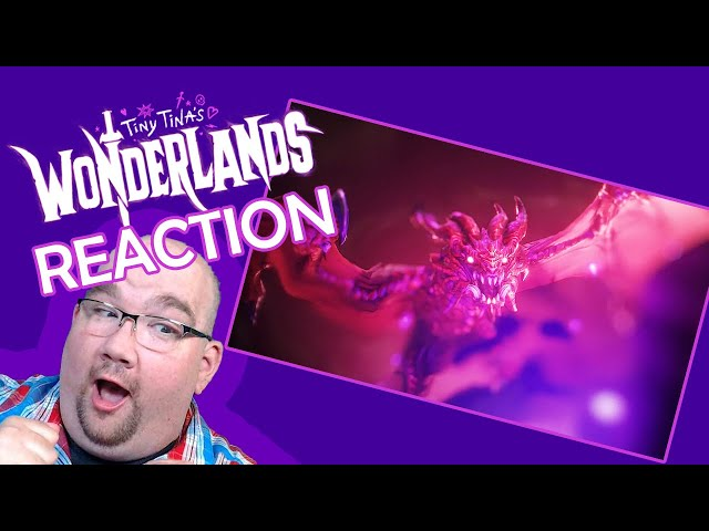 Tiny Tina's Wonderlands Reaction | DrLevelUp