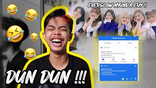GOOGLE TRANSLATE NYANYI LAGU DUN DUN - EVERGLOW !!!
