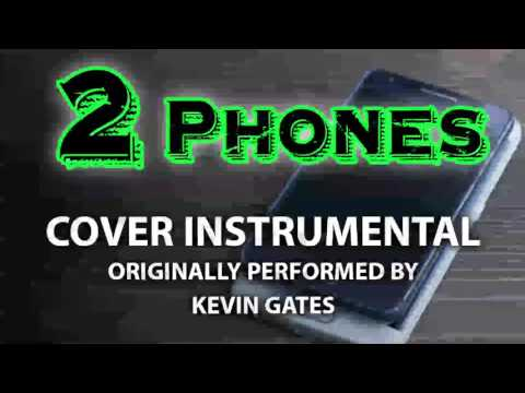 2 Phones (Cover Instrumental) [In the Style of Kevin Gates]