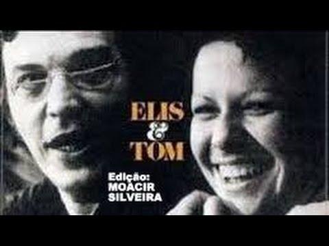 ÁGUAS DE MARÇO (letra e vídeo) com ELIS REGINA e TOM JOBIM, vídeo MOACIR SILVEIRA