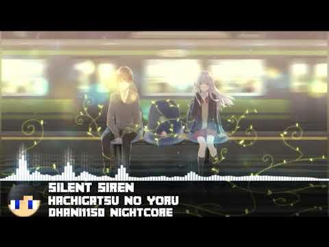 【NIGHTCORE】八月の夜 (Hachigatsu no Yoru) - Silent Siren
