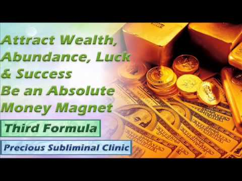 Money and Wealth Magnet - 3rd Formula [Affirmation+Frequency] - INSTANT RESULTS