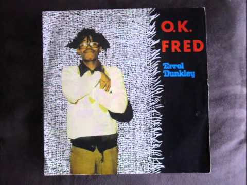 Errol Dunkley-OK Fred-1979