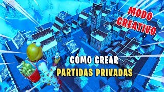 CÓMO CREAR PARTIDAS PRIVADAS BATTLE ROYALE en MODO CREATIVO | FORTNITE Tutorial