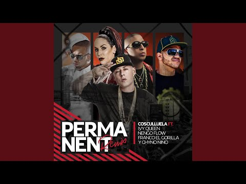 Permanent (Remix) - Cosculluela ft. Ivy Queen, Ñengo Flow, Frango El G. y Chino Nino