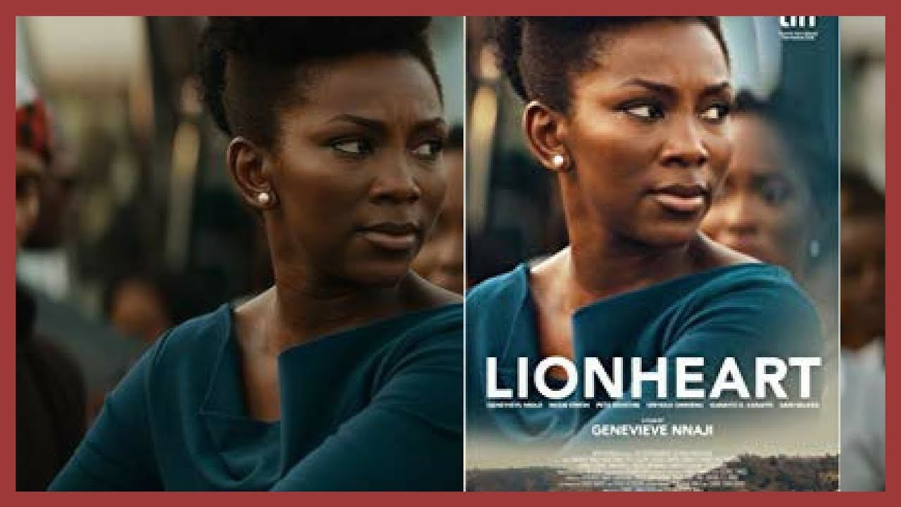 LION HEART NIGERIAN MOVIE REVIEW | GENEVIEVE NNAJI