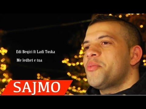 Edi Beqiri ft Ladi Toska -  Me ledhet e tua  Official Video)