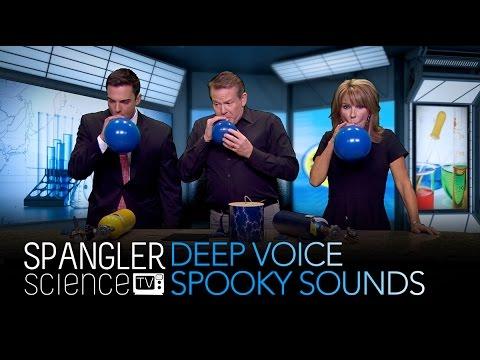 Deep Voice - Spooky Sounds - Cool Science Experiment