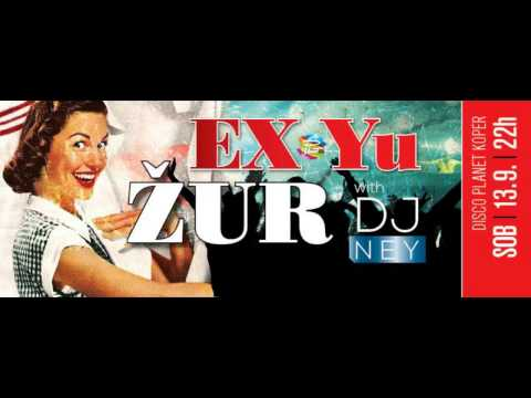EX -YU PARTY z DJ NEY-em @ DISCO PLANET KOPER |13.09. ob 23h|