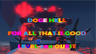 Completing Quest 19 for Level 200 For all that is good Doge Hell in Dogecoin Mining Tycoon  Roblox
