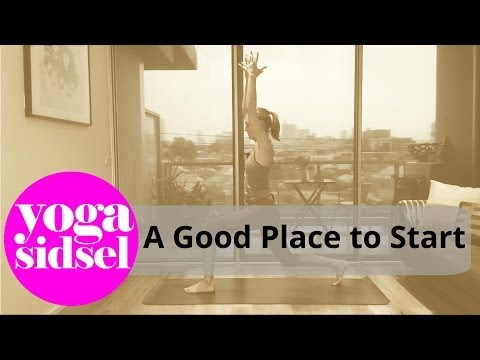 A Good Place to Start - Beginners Yoga