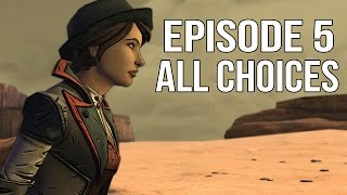 Tales from the Borderlands Episode 5 - All Choices/ Alternative Choices