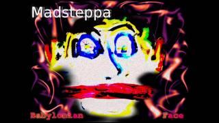 Madsteppa ft Mr Mustard - Babylonian Face