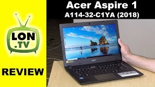 "Acer Aspire 1 2018 - A114-32-C1YA Review - $249 Windows 10 14"" Laptop with 1080p and Ethernet"