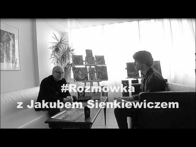 #Rozmówka z Jakubem Sienkiewiczem - odcinek 4