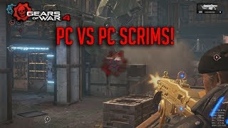 PC vs PC Scrims | Gears Of War 4 PC Gameplay!