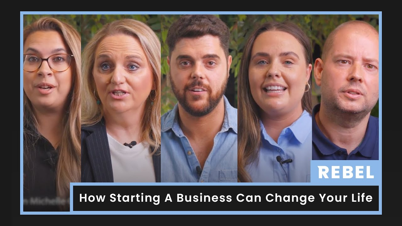 How Starting A Business Can Change Your Life | Rebel Business School